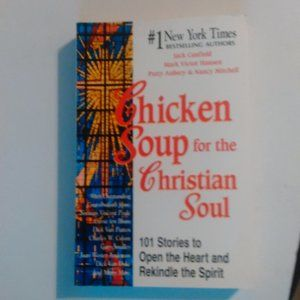 Chicken Soup For The Christian Soul Paperback